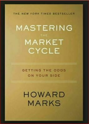 Mastering the Market Cycle: Getting the Odds on Your Side - (PC/Tablet/Phone)