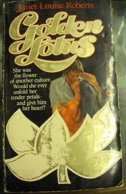 Golden Lotus by Roberts, Janet Louise Book The Cheap Fast Free Post