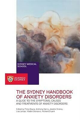 The Sydney Handbook of Anxiety Disorders: A Guide to the Symptoms 9780994214508