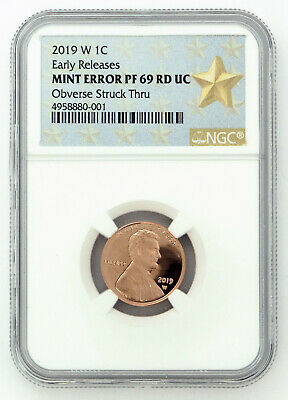 2019 W NGC PF69 Error Obverse Struck Thru Lincoln Shield Cent - West Point Mint!