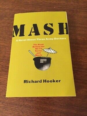 MASH A Novel About Three Army Doctors – By Richard Hooker – Paperback Nice Used