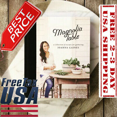 Magnolia Table: A Collection of Recipes for Gathering Hardcover