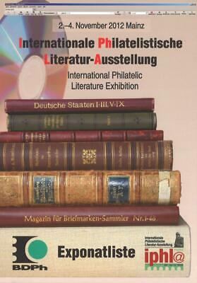BDPh: Internationale Philatelistische Literatur-Ausstellung IPHLA, Mainz 2012.