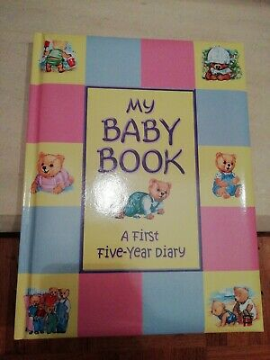 My Baby Book (A First Five-Year Diary)