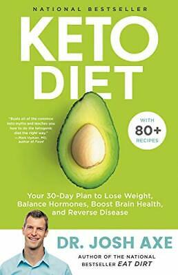 Keto Diet: Your 30-Day Plan to Lose Weight Balance Hormones Boost Brain Healt…