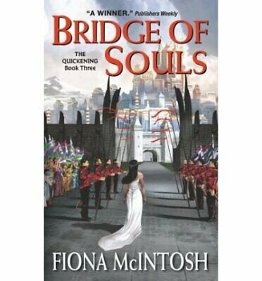 NEW - Bridge of Souls: The Quickening Book Three by McIntosh, Fiona