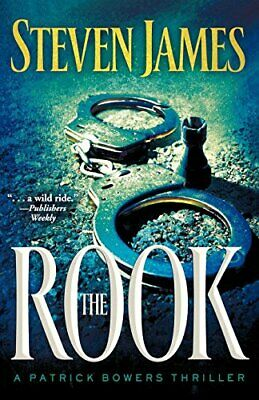 The Rook (The Patrick Bowers Files Book 2) (T by Steven James New Paperback Book