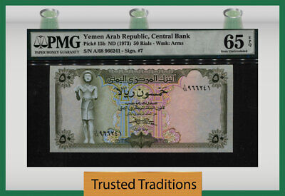 TT PK 15b 1973 YEMEN ARAB REPUBLIC 50 RIALS PMG 65 EPQ GEM UNCIRCULATED!