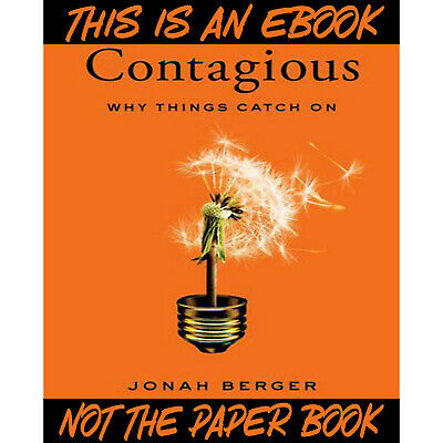 [PDF] Contagious: Why Things Catch On (eB00K)