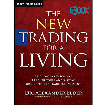 The New Trading for a Living by Dr.Alexander Elder Book PDF