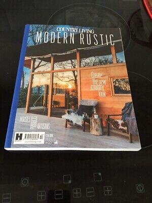 Modern Rustic Country Living Issue 10