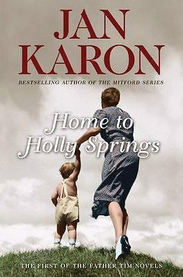 A Mitford Novel: Home to Holly Springs 10 by Jan Karon 2007 Hardcover FIRST ED