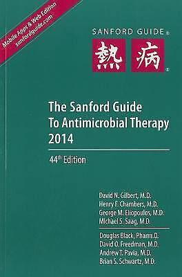 The Sanford Guide to Antimicrobial Therapy 2014: Library Edition (Sanford...