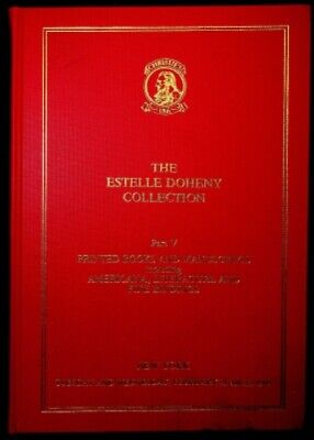 The Estelle Doheny Collection Part V: Printed Books and Manuscripts Including...