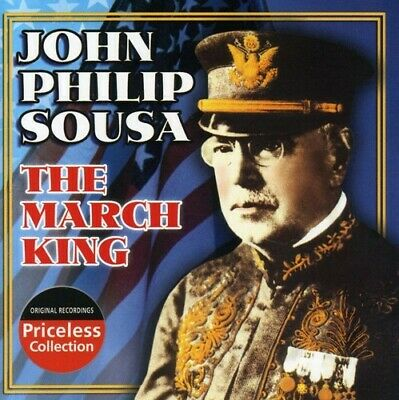 John Philip Sousa - March King: Conducts His Own Marches New Cd