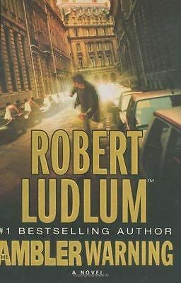 The Ambler Warning by Robert Ludlum (2005, Hardcover) FIRST EDITION & PRINTING