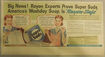 Super Suds Ad: Take It From The Rayon Experts Super Suds Is Safe ! 1940's