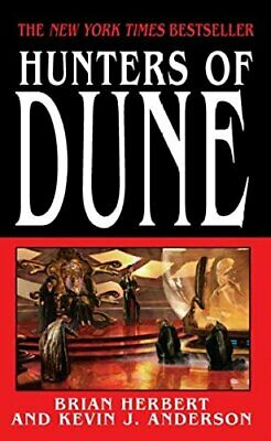 NEW - Hunters of Dune by Herbert, Brian; Anderson, Kevin J.