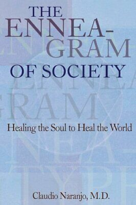 NEW - The Enneagram of Society: Healing the Soul to Heal the World