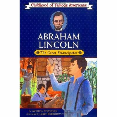 Abraham Lincoln, the Great Emancipator (Childhood of Fa - Paperback NEW Stevenso