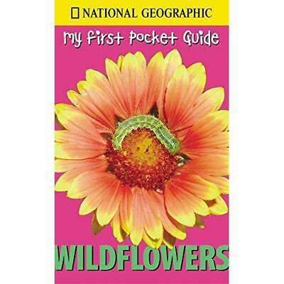 My First Pocket Guide Wildflowers - Paperback NEW National Geogra 2002-05-01