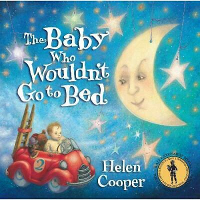 The Baby Who Wouldn't Go to Bed - Paperback NEW Cooper, Helen 1997-09-04