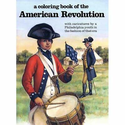 A Coloring Book of the American Revolution - Paperback NEW Bellerophon Boo 1983-