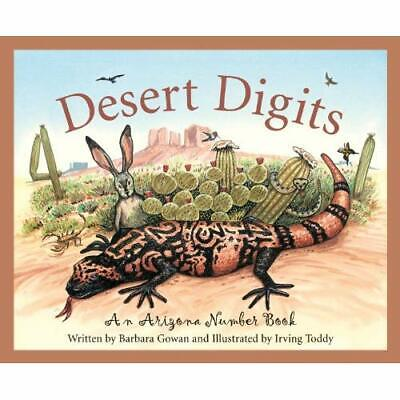 Desert Digits: An Arizona Number Book (Count Your Way A - Hardcover NEW Gowan, B