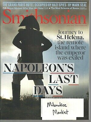 Smithsonian April 2019 Napoleon's Last Days St. Helena Grand Paris Hotel Nazi