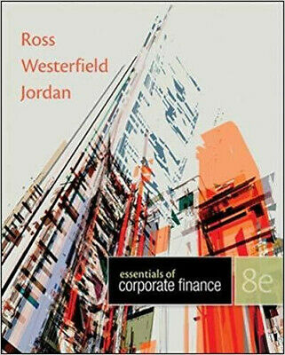 Essentials of Corporate Finance 8th Edition - By Stephen Ross (Testbank)