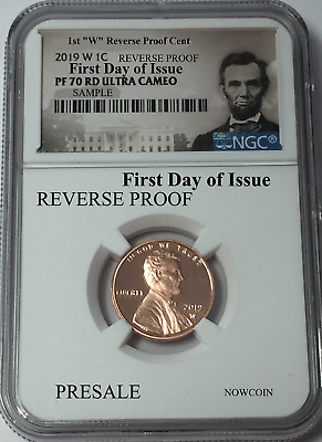 2019-W Ngc Pf70 Lincoln Cent Reverse Proof First Day Issue Portrait Presale