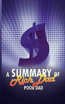 A Summary of Rich Dad Poor Dad by Snowball Publishing (English) Paperback Book F