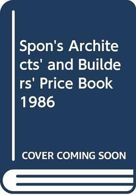 Spon's Architects' and Builders' Price Book 1986 Hardback Book The Cheap Fast