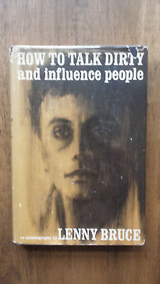 Lenny Bruce – How to Talk Dirty and Influence People (1st/1st US 1965 hb w dw)