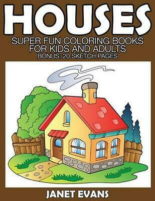 Houses: Super Fun Coloring Books for Kids and Adults (Bonus: 20 Sketch Pages) by