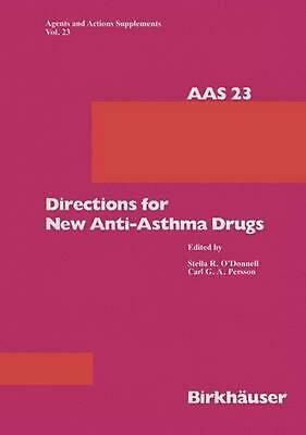 Directions for New Anti-Asthma Drugs by S.R. O'Donnell (English) Paperback Book