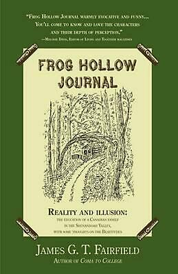 Frog Hollow Journal: Reality and Illusion: The Education of a Canadian Family in