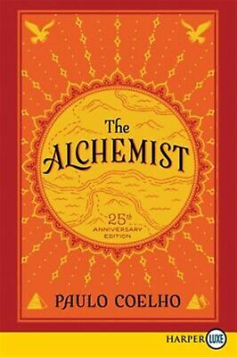 The Alchemist 25th Anniversary Fable about Following Your Drea by Coelho Paulo