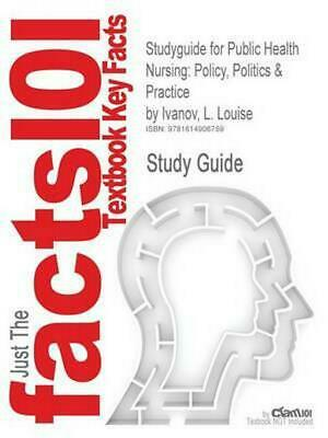 Studyguide for Public Health Nursing: Policy, Politics & Practice by Ivanov, L.