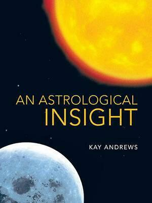 An Astrological Insight by Kay Andrews (English) Paperback Book Free Shipping!