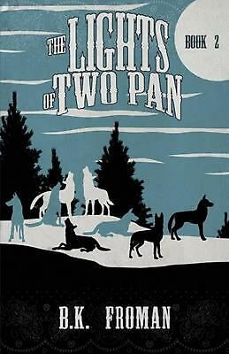 The Lights of Two Pan by Barb Froman (English) Paperback Book Free Shipping!