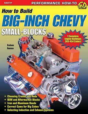 How to Build Big-Inch Chevy Small-Blocks by Graham Hansen (English) Paperback Bo