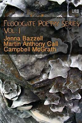 Floodgate Poetry Series Vol. 1 by Campbell McGrath (English) Paperback Book Free