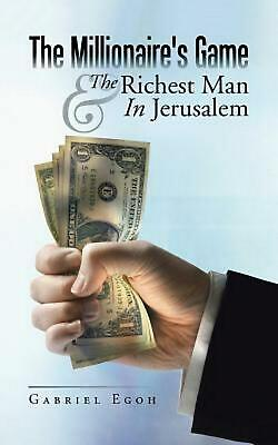 The Millionaire's Game & The Richest Man In Jerusalem by Gabriel Egoh (English)