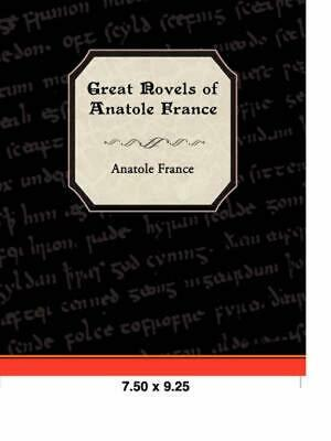 Great Novels of Anatole France by Anatole France (English) Paperback Book Free S