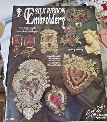 Silk Ribbon Embroidery Leaflet b ySuzanne McNeill Designs.Romantic Heirlooms