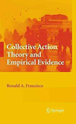 Collective Action Theory and Empirical Evidence by Ronald A. Francisco (English)