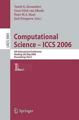Computational Science - Iccs 2006: 6th International Conference, Reading, UK, Ma