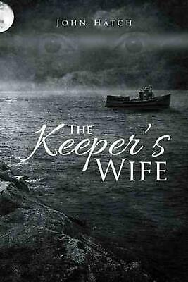 The Keeper's Wife by John Hatch (English) Paperback Book Free Shipping!