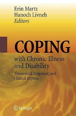 Coping with Chronic Illness and Disability: Theoretical, Empirical, and Clinical